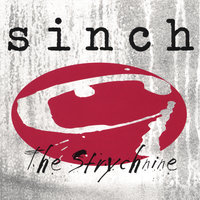 The Strychnine — Sinch