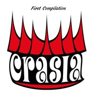 First Compilation — Crasia