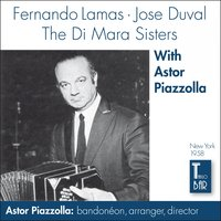 Fernado Lamas, Jose Duval and the Di Mara Sisters With Astor Piazzolla — Астор Пьяццолла