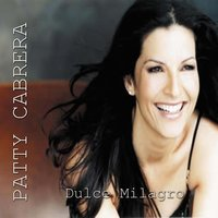 Dulce Milagro — Patty Cabrera