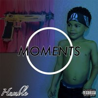 Moments - EP — Humble