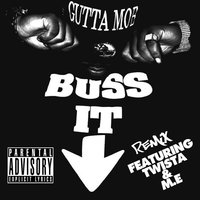 Buss It Down Remix (feat. Twista & M.E) — Twista, M.E, Mello Tha Guddamann