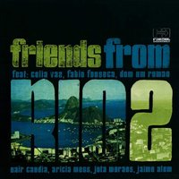 Friends from Rio, Vol. 2 — Friends from Rio