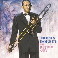 The Seventeen Number Ones — Tommy Dorsey, Ирвинг Берлин