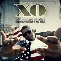 10 Racks @ Saks (feat. Young Dro & Ace Boogie) — XO feat. Young Dro
