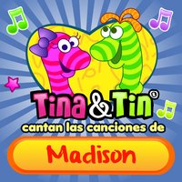 Cantan las Canciones de Madison — Tina y Tin