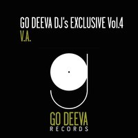 Go Deeva DJ's Exclusive, Vol. 4 — сборник