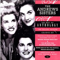 The Best Of Anthology — The Andrews Sisters