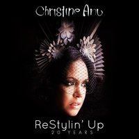 ReStylin' Up 20 Years — Christine Anu