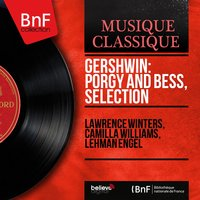 Gershwin: Porgy and Bess, sélection — Джордж Гершвин, Lawrence Winters, Camilla Williams, Lehman Engel