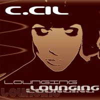 Lounging — C.Cil