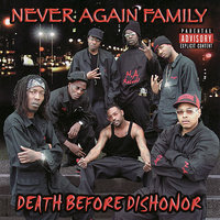 Death Before Dishonor — Never Again Family