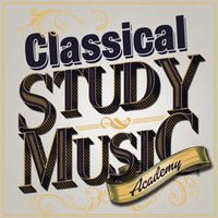 Classical Study Music Academy — Classical Study Music & Exam Study Classical Music, Exam Study New Age Piano Music Academy, Exam Study Music Academy, Exam Study Music Academy|Classical Study Music & Exam Study Classical Music|Exam Study New Age Piano Music Academy