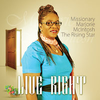 Live Right — Missionary Marjorie Mclntosh the Rising Star