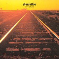 Love Is Here — Starsailor