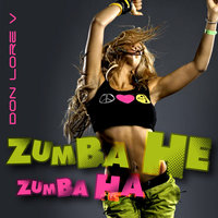 Zumba He Zumba Ha — Don Lore V