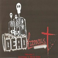 Dead Famous, Vol. 3: Driving A Thin Line — сборник