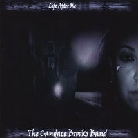 Life After Me — The Candace Brooks Band
