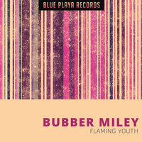 Flaming Youth — Bubber Miley