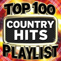 Top 100 Country Hits Playlist — Country Nation