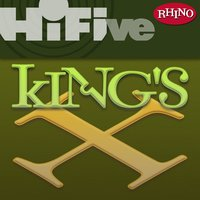 Rhino Hi-Five: King's X — King's X