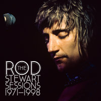 The Rod Stewart Sessions 1971-1998 — Rod Stewart