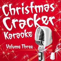 Christmas Cracker Karaoke Vol 3 — Karaoke