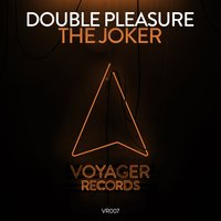 The Joker — Double Pleasure