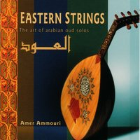 Eastern Strings — Amer Ammouri