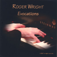 Evocations — Roger Wright