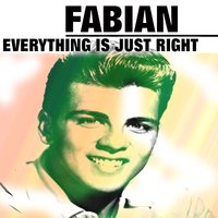 Everything Is Just Right — Fabian