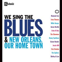 We Sing The Blues/New Orleans Our Home Town — сборник