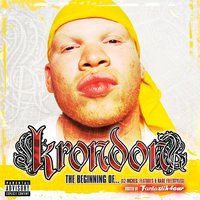 The Beginning Of... (12 Inches, Features, & Rare Freestyles) — Krondon