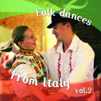 Folk Dances from Italy, Vol.2 — сборник