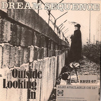 Outside Looking In — Dream Sequence