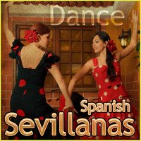 Dance Spanish Sevillanas — сборник