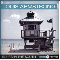 Blues in the South — Louis Armstrong