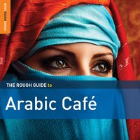 Rough Guide to Arabic Café — сборник
