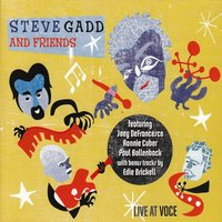 Live at Voce — Steve Gadd and Friends