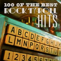 100 of the Best Rock 'N' Roll Hits — сборник