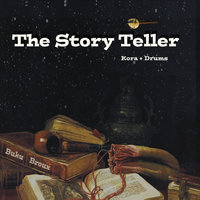 The Storyteller (Kora & Drums) — Buku Broux