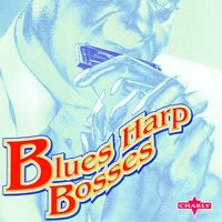Blues Harp Bosses — сборник