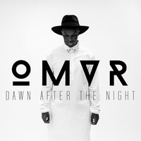 Dawn After The Night — Omvr