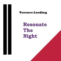 Resonate the Night - EP — Terence Lording