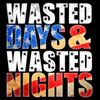 Wasted Days and Wasted Nights — Freddy Fender