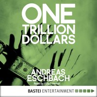One Trillion Dollars [ENG] — Andreas Eschbach