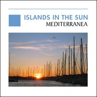 Islands In The Sun - Mediterranea — сборник