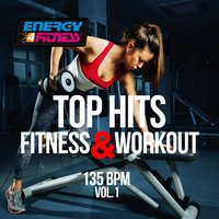 Top Hits Fitness & Workout 135 Bpm, Vol. 1 — сборник