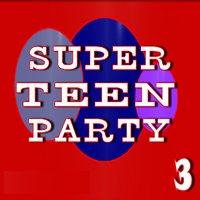 Super Teen Party, Vol. 3 — Micheal James Band