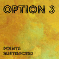 Points Subtracted — Option 3